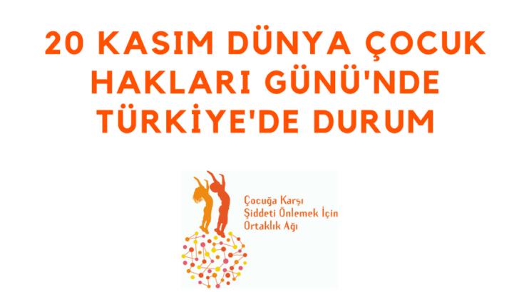 20 Kasım Dünya Çocuk Hakları Günü'nde Türkiye'de Durum