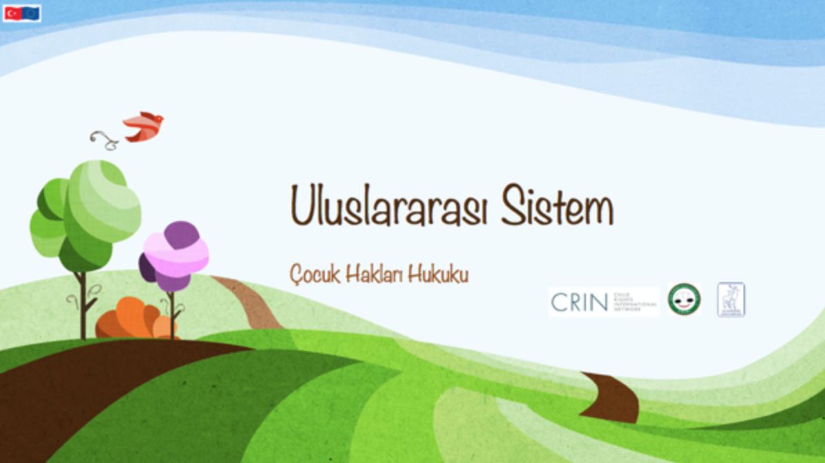 Uluslararası Sistem: Çocuk Hakları Hukuku