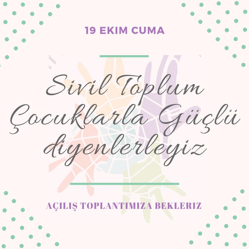 Çocuklarla Güçül II Açılış Etkinliği, 19 Ekim 2018, Ankara
